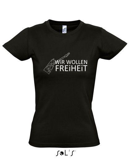 Wir wollen Freiheit T-Shirt